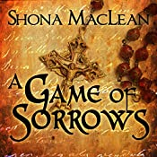 A Game of Sorrows: Alexander Seaton, Book 2 | S. G. MacLean