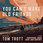 You Can't Make Old Friends: Brighton's No. 1 Private Detective | Tom Trott