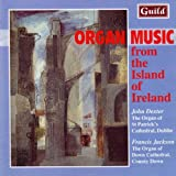 Stanford, Sir Charles Villiers : Organ Music from the Island of Ireland