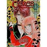 Ceres Celestial Legend, Vol. 6: Double
