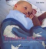 Tendres tricots : Jouets, décorations et vêtements pour les tout-petits