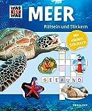 Rätseln und Stickern: Meer (WAS IST WAS - Rätselhefte)