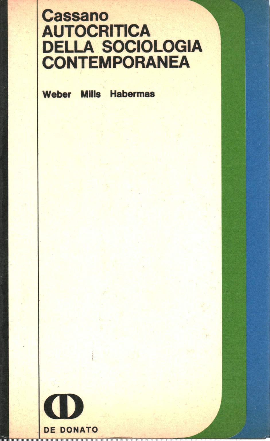 Amazon.it: Autocritica della sociologia contemporanea - Franco Cassano -  Libri