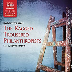 Ragged Trousered Philanthropists   Hörbuch