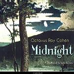 Midnight   Octavus Roy Cohen