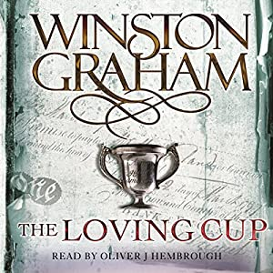The Loving Cup: A Novel of Cornwall 1813-1815 Audiobook