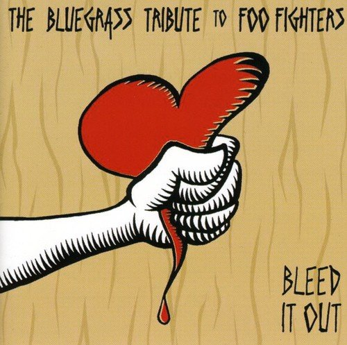 Bleed It Out: Bluegrass Tribute to Foo Fighters