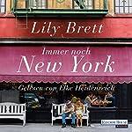Immer noch New York   Lily Brett