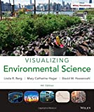 Visualizing Environmental Science, Linda R. Berg and David M. Hassenzahl, 1118169832