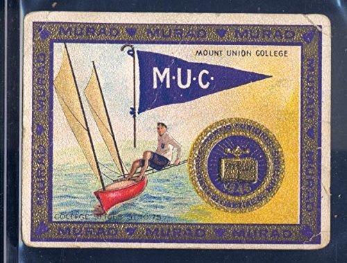 (Mount Union College - Original 1910 Tobacco Card - Murad Cigarettes T51 - Sailing Theme )