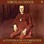 Altväterliche Gutsbesitzer   Nikolaj Gogol