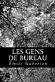 Les Gens de Bureau, Émile Gaboriau, 148015444X
