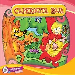 Caperucita Roja [Little Red Riding Hood] Audiobook