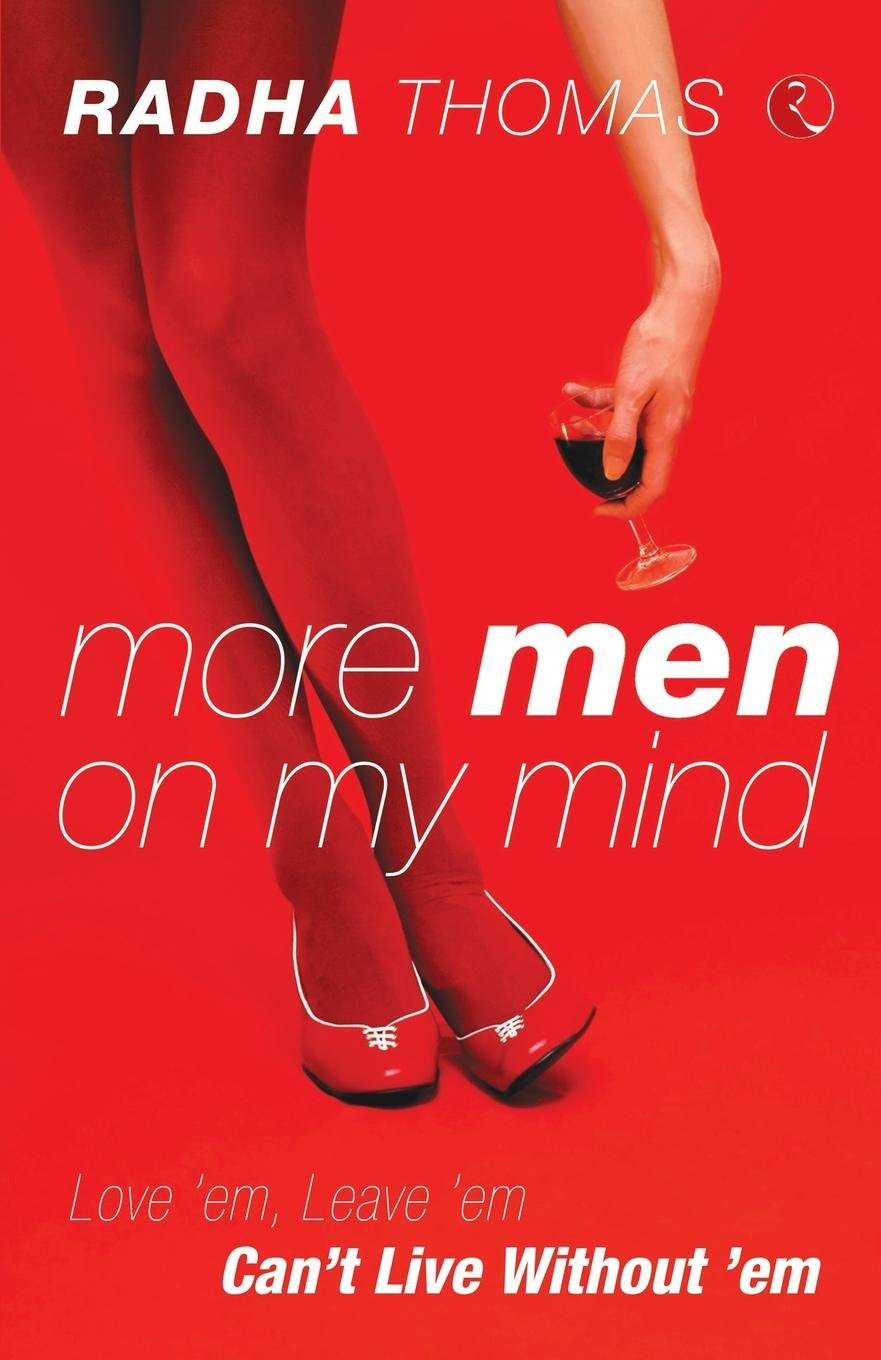 More Men on My Mind - Love em, Leave em cant Live without em ebook