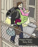 Happy Happy Baby Baby (Powdered Milk) (Volume 6)