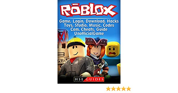Roblox Game, Login, Download, Hacks, Toys, Studio, Music, Codes, Com,  Cheats Guide Unofficial