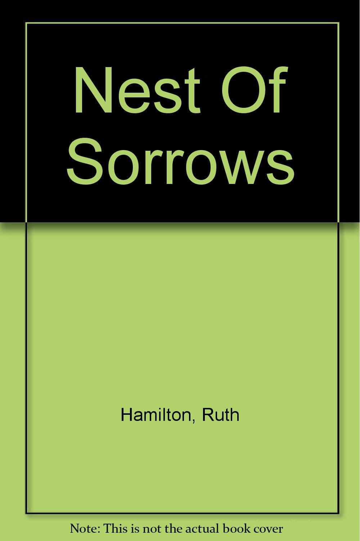 Nest Of Sorrows
