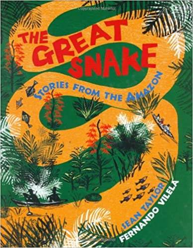 The Great Snake: Stories from the Amazon