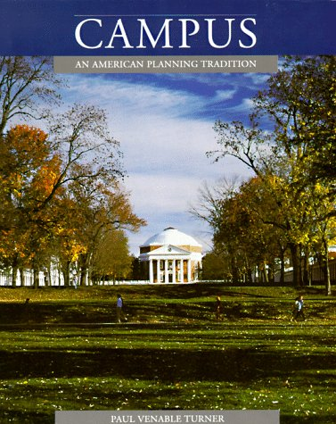 Campus: An American Planning Tradition (Architectural History Foundation Book)