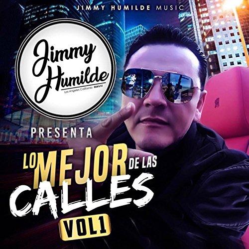 ... Jimmy Humilde Presenta Lo Mejo.