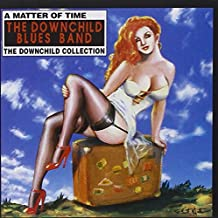 A Matter of Time: The Downchild Collection