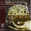 Tye: Missa Euge bone, Western Wynde Mass