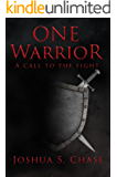 One Warrior: A call to the fight.