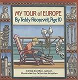 My Tour of Europe, Ellen Jackson, 0761319980