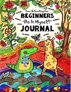 My first fun schooling journal ages 5 to 7 library based fun schooling for beginners do it myself journal letters numbers solutioingenieria Images