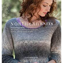 Northern Knits: Designs Inspired by the Knitting Traditions of Scandinavia, Iceland, and the Shetland Isles