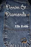 Denim & Diamonds, Elle Robb, 1411677897