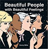 Beautiful People with Beautiful Feelings, Donny Miller, 0810949164