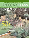 Home Planners Complete Book of Landscape Plans, Home Planner, 193113121X