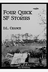 Four Quick SF Stories Kindle Edition