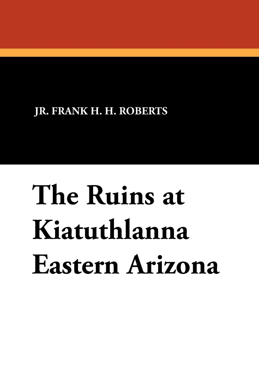 Download The Ruins at Kiatuthlanna Eastern Arizona PDF