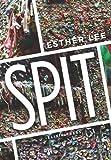 Spit, Esther Lee, 1932418393