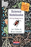 img - for Science Notebooks, Second Edition: Writing About Inquiry book / textbook / text book