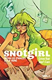 Snotgirl Volume 1: Green Hair Don't Care