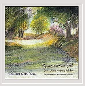 Romance For the Soul: Music by Franz Schubert for Piano