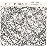 Glass: How Now, Strung Out