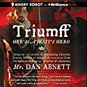 Triumff: Her Majesty's Hero Audiobook by Dan Abnett Narrated by Simon Vance