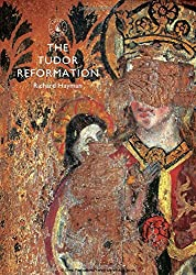 The Tudor Reformation (Shire Library)