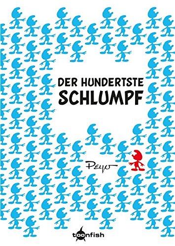 Die Schlümpfe Mini: Der hundertste Schlumpf Gebundenes Buch – 1. November 2018 Peyo Splitter-Verlag 3958399789 Comic / Humor