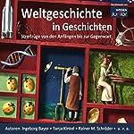 Weltgeschichte in Geschichten. Streifzüge von den Anfängen bis zur Gegenwart | Volker Ebersbach,Charlotte Kerner,Tanja Kinkel