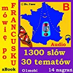 Mowie po francusku (ze Mozart) Tom Podstawowy: French for Polish Speakers |  01mobi.com