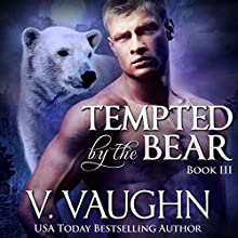 Tempted by the Bear: Book 3: BBW Werebear Shifter Romance Audiobook by V. Vaughn Narrated by Ramona Master