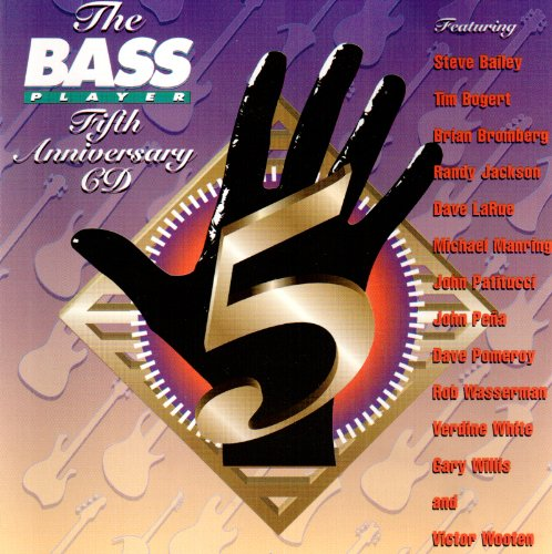 Brian Bromberg Bass (The Bass Player Fifth Anniversary Party CD)