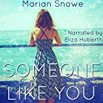 Someone Like You | Marian Snowe