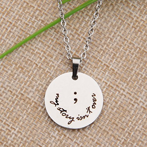 Handstamped Semicolon and My Story Isn't Over Inspired Necklace (Round)