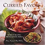 Curried Favors: Family Recipes from South India by Maya Kaimal MacMillan (1996-10-01)